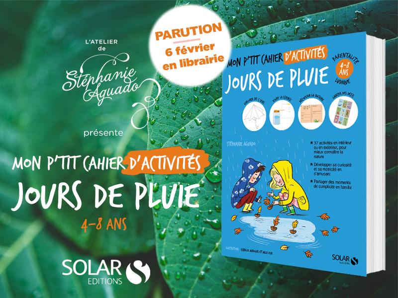 Mon p'tit cahier d'activités : Jours de pluie