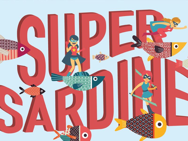 Super Sardine, rien ne l'arrête !