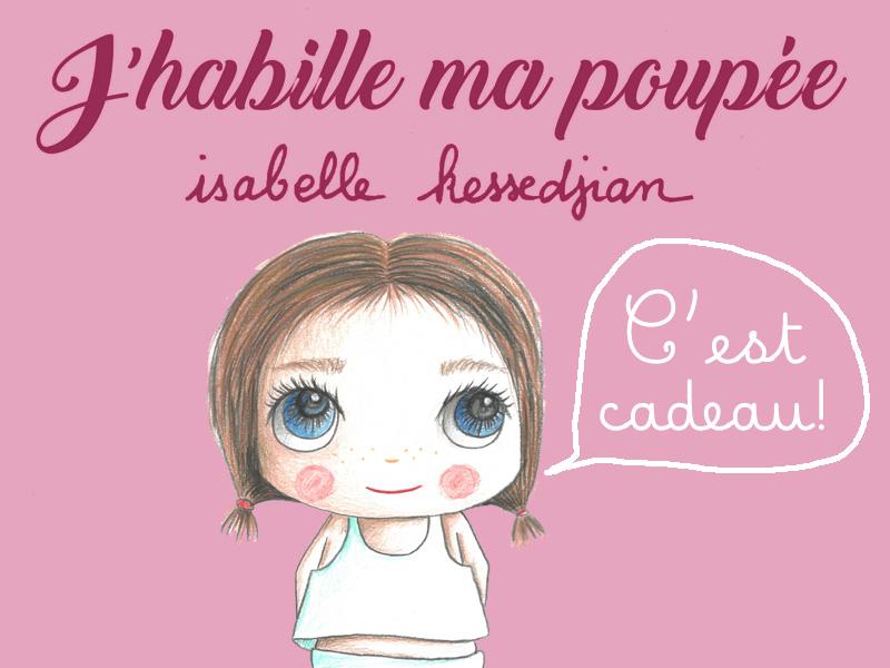 J'habille ma poupée Isabelle Kessedjian